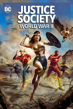 Justice Society: World War II - Key Art